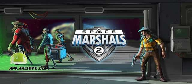 Space Marshals 2 v1.3.2 APK