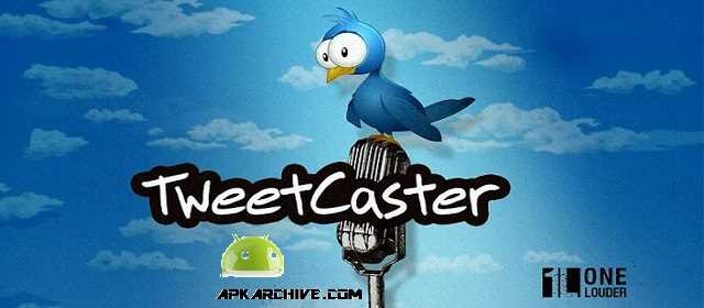 TweetCaster Pro for Twitter v9.2.6 APK