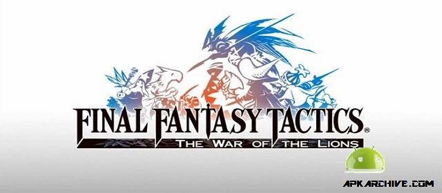 FINAL FANTASY TACTICS : WotL Apk
