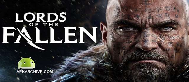 Lords of the Fallen v1.1.2 APK