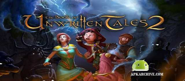 Book of Unwritten Tales 2 Apk
