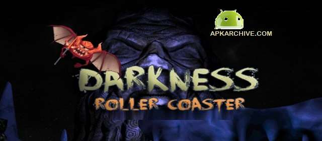 DARKNESS ROLLER COASTER VR Apk