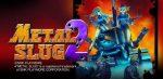 METAL SLUG 2 v1.4 APK