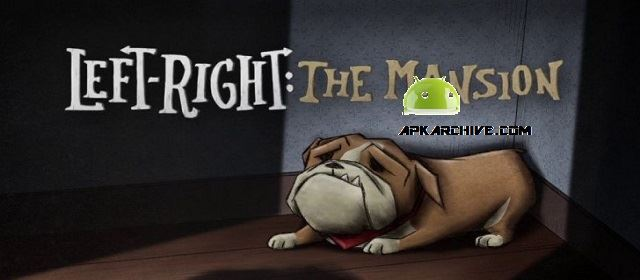 Left-Right : The Mansion Apk