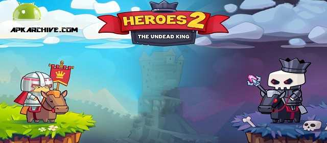 Heroes 2 : The Undead King Apk