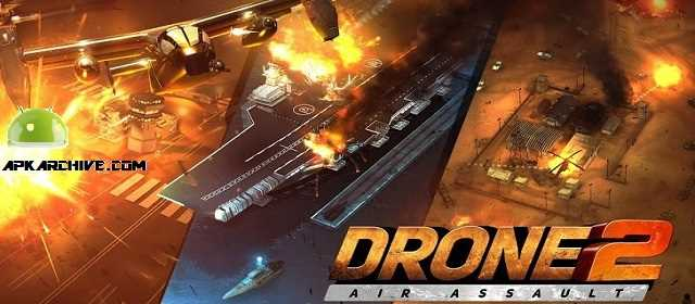 Drone 2 Air Assault v0.1.140 APK