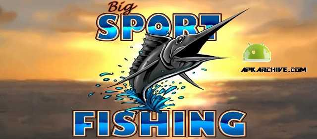 Big Sport Fishing 3D apk