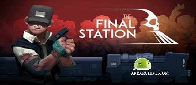 The Final Station v13 APK