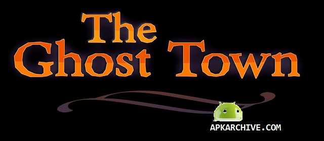 The Ghost Town v1.01 APK