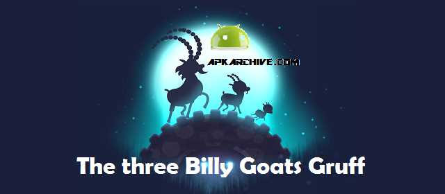 The three Billy Goats Gruff v2.1.0 APK