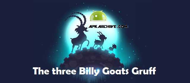 The three Billy Goats Gruff Apk