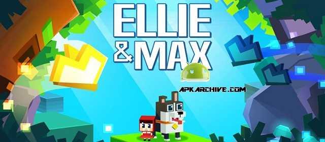 Ellie & Max v1.7.6 APK