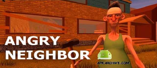 Angry Neighbor Hello from home Apk