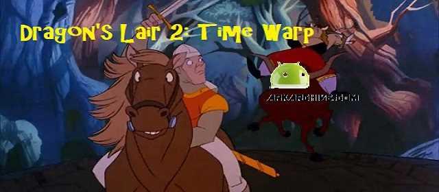Dragon`s Lair 2: Time Warp Apk