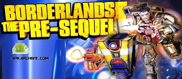 Borderlands: The Pre-Sequel! Apk