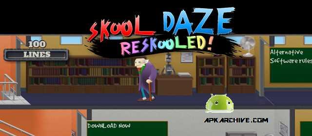 Skool Daze Reskooled! Apk