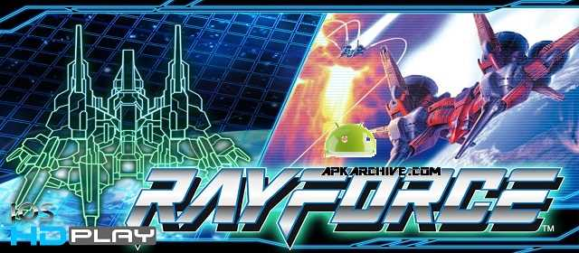 RAYFORCE Apk
