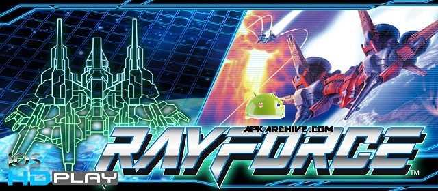 RAYFORCE Apk