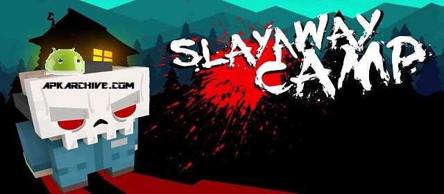 Slayaway Camp Apk
