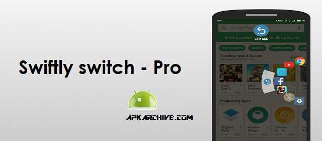 Swiftly switch – Pro Apk
