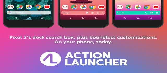 Action Launcher - Pixel + Android O on your phone [Plus] Apk