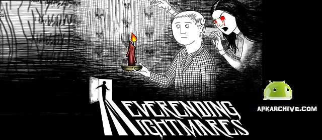 Neverending Nightmares Apk
