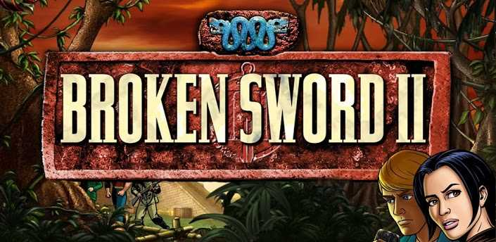 Broken Sword II Smoking Mirror v3.1.00 APK