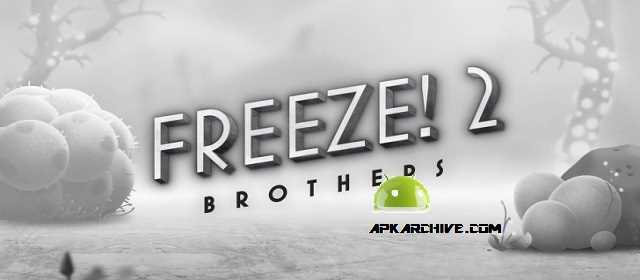 Freeze! 2 - Brothers Apk
