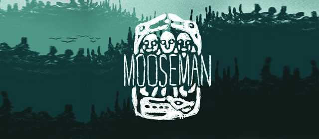 The Mooseman Apk