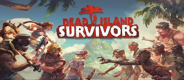 Dead Island: Survivors v1.0 APK