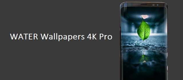 WATER Wallpapers 4K Pro ( WATER Backgrounds ) v4 APK