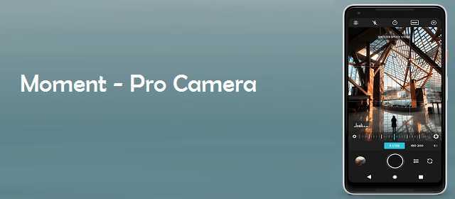 Moment Pro Camera v3.1.14 APK