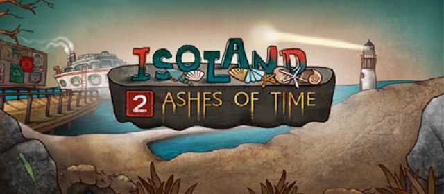 Isoland 2: Ashes of Time Apk