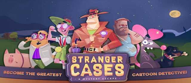 Stranger Cases: A Mystery Escape v1.07 [Mod] APK