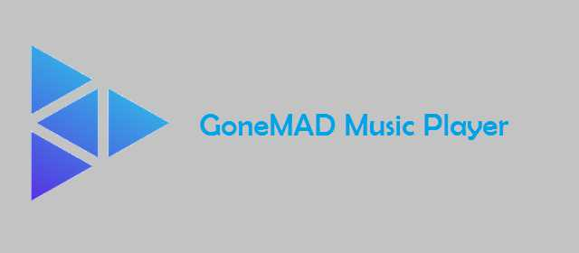 GoneMAD Music Player Premium v2.2.21 APK