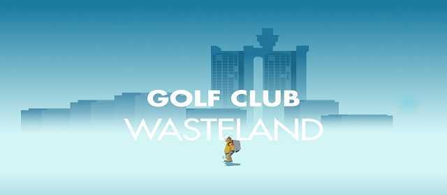 Golf Club: Wasteland v1.0.2 APK