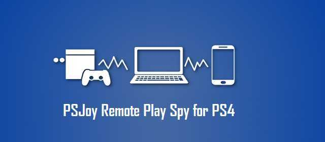 PSJoy Remote Play Spy for PS4 Apk