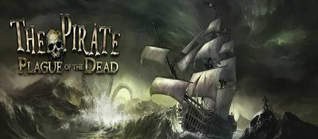 The Pirate: Plague of the Dead v2.5 Mod APK