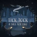 Tick Tock: A Tale for Two v0.1.8 build 37 APK