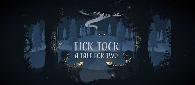 Tick Tock: A Tale for Two Apk