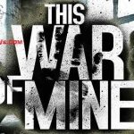 This War of Mine v1.5.5 b650 APK