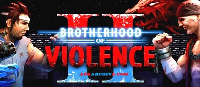 Brotherhood of Violence II apk