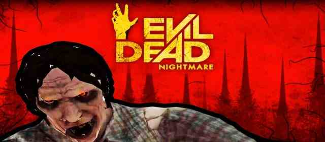 Evil Dead: Extended Nightmare Apk