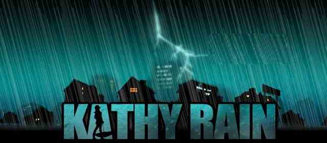 Kathy Rain Apk