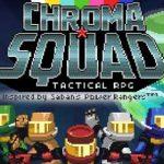 Chroma Squad v1.0.90 [Mod] APK