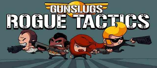 Gunslugs: Rogue Tactics Apk
