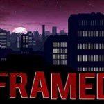 FRAMED v1.4.4 APK