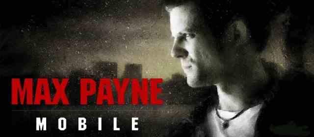 APK MANIA™ Full » Max Payne Mobile v1 7 APK