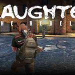 Slaughter 3: The Rebels v1.3 APK