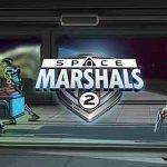 Space Marshals 2 v1.6.5 APK [Mod]